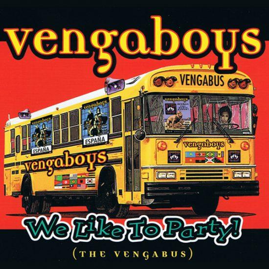 Vengaboys - We Like to Party! (The Vengabus)