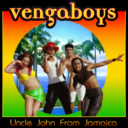 Vengaboys - Uncle John from Jamaica - 2000