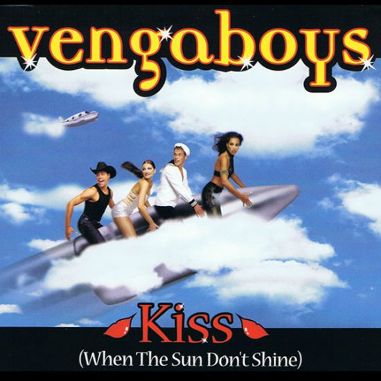 Vengaboys - Kiss (When the sun don't shine) - 1999